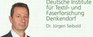 Dr. Jürgen Seibold, Deutsche Institut für Textil- und Faserforschung